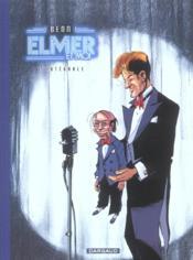 Elmer Integrale Elmer Et Moi - Couverture - Format classique