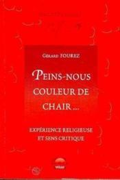 Peins Nous Couleur De Chair - Couverture - Format classique