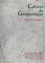 Cahiers De Geopoetique - Colloque De Nimes : Geoculture - Couverture - Format classique