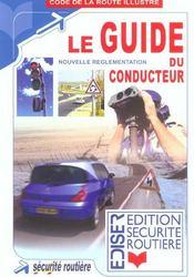 Le Guide Du Conducteur - Intérieur - Format classique