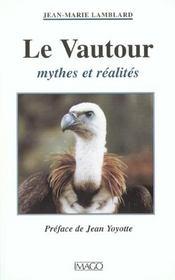 Le Vautour ; Mythes Et Realites - Intérieur - Format classique