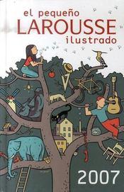 El pequeño Larousse ilustrado (édition 2007) - Intérieur - Format classique