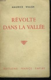 Revolte Dans La Vallee. - Couverture - Format classique