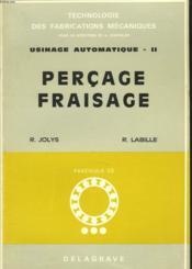 Usinage Automatique Ii. Percage, Fraisage. - Couverture - Format classique