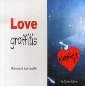 Vente livre :  Love Graffitis  - Languille Romuald