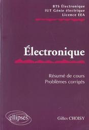 Electronique Resume De Cours Problemes Corriges Bts Electronique Iut Genie Electrique Licence Eea - Intérieur - Format classique
