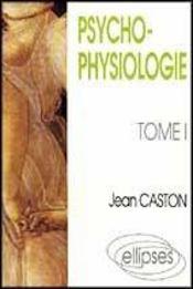 Psychophysiologie Tome 1 - Intérieur - Format classique
