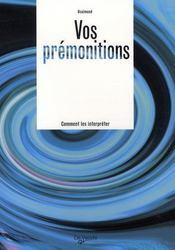 Vos prémonitions - Intérieur - Format classique