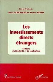 Les Investissements Directs Etrangers : Facteur D'Attractivite Et De Localisation - Intérieur - Format classique