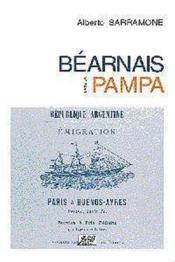 Bearnais Dans La Pampa Ouvrage Publie Avec Le Concours Du Conseil General Des Pyrenees-Atlantiques - Couverture - Format classique
