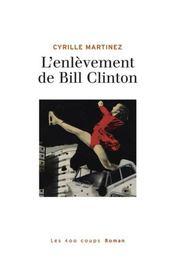 L'enlèvement de Bill Clinton - Intérieur - Format classique
