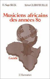 Musiciens Africains Des Annees 80 - Intérieur - Format classique