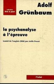 La Psychanalyse A L'Epreuve - Couverture - Format classique