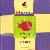 Harry Le Poisson Qui Pleure - Couverture - Format classique