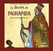 Le secret de Monamba ; conte traditionnel d'Afrique - Couverture - Format classique
