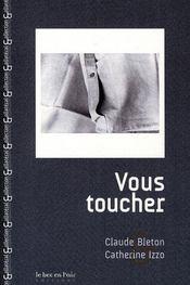 Vous toucher - Intérieur - Format classique