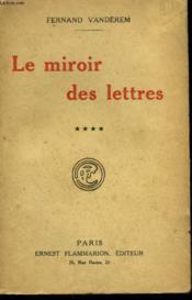 Le Miroir Des Lettres. Tome 4. - Couverture - Format classique