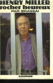 Henry Miller Grandeur Nature Tome 2 : Henry Miller, Rocher Heureux. - Couverture - Format classique