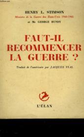 Faut-Il Recommencer La Guerre? - On Active Service In Peace And War - Couverture - Format classique