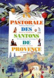 La pastorale des santons de Provence - Couverture - Format classique