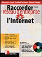 Raccorder son reseau d entreprise a l internet – Fenyo – ACHETER OCCASION – 1997