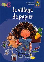 Le Village De Papier - Intérieur - Format classique