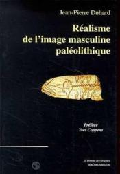 Realisme De L'Image Paleolithique - Couverture - Format classique