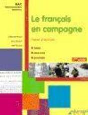 Le français en campagne : cahier d'activités (1ère année) - Intérieur - Format classique