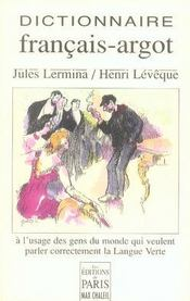 Dictionnaire Francais-Argot A L'Usage Des Gens Du Monde Qui Veulent Parler Correctement La Langue Verte - Intérieur - Format classique