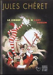 Jules Cheret ; Affiches De Cirque - Intérieur - Format classique