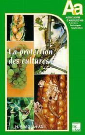 Protection des cultures - Couverture - Format classique