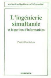 L'ingénierie simultanée et la gestion d'informations - Couverture - Format classique
