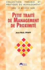 Petit traite de management de proximite - Intérieur - Format classique