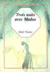 Trois nuits avec madox - Couverture - Format classique