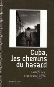 Cuba, les chemins du hasard - Intérieur - Format classique