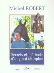 Michel Robert - Secrets Et Methodes - Intérieur - Format classique