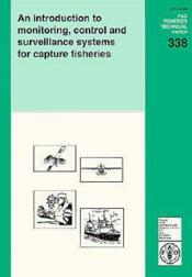 Introduction to monitoring control and surveillance systems for capture fisheries ; fao fisheries technical - Couverture - Format classique