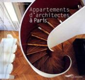 Appartements d'architectes à Paris  - Joël Cariou - Joel Cariou