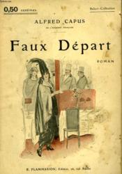 Faux Depart. Collection : Select Collection N° 16 - Couverture - Format classique