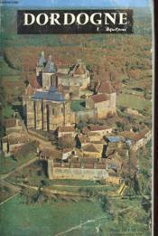 La Dordogne En Perigord - Aquitaine - Couverture - Format classique