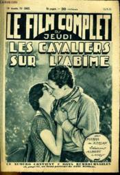 Le Film Complet Du Jeudi N° 1063 - 10e Annee - Les Cavaliers Sur L'Abime - Couverture - Format classique