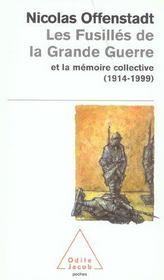 Les Fusilles De La Grande Guerre Et La Memoire Collective (1914-1999) - Intérieur - Format classique