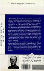 Le Metier De Lyceen Et D'Etudiant ; Rapport Aux Savoirs Et Reussite Scolaire - 4ème de couverture - Format classique