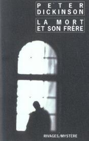 La Mort Et Son Frere - Couverture - Format classique