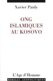 ONG islamiques au Kosovo - Couverture - Format classique