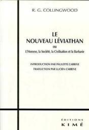 Le nouveau Léviathan ; l'homme, la société, la civilisation et la barbarie - Couverture - Format classique