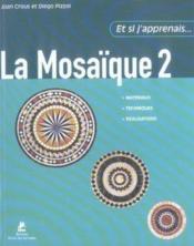 La mosaïque t.2 - Couverture - Format classique