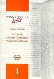 Revue Connaitre La Bible N.1 ; La Loi De L'Ancien Testament, Visage De L'Humain - Couverture - Format classique