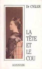 Tete et le cou - Couverture - Format classique