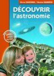 Découvrir l'astronomie ; les guides simples et pratiques - Intérieur - Format classique